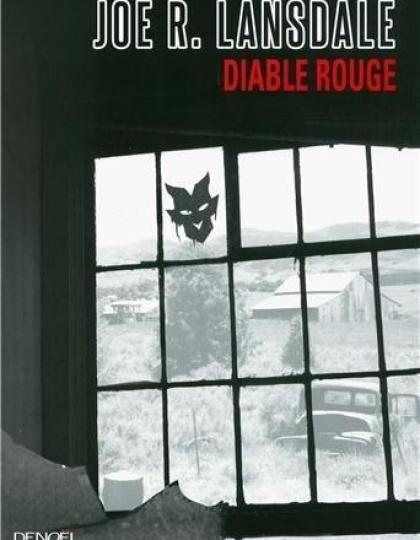 Joe R.Lansdale - Diable rouge