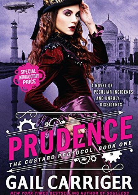 Prudence (The Custard Protocol) By Gail Carriger epub book