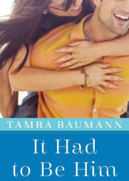 Tamra Baumann It Had to Be Him epub free download