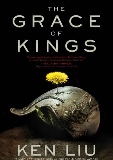 Ken Liu The Grace of Kings epub free download