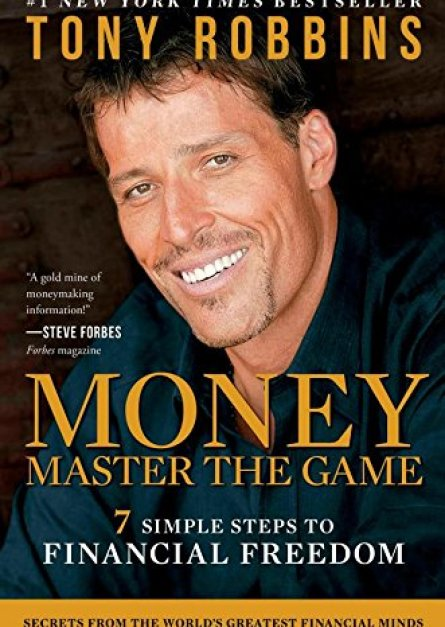 MONEY Master the Game 7 Simple Steps to Financial Freedom By Tony Robbins pdf book