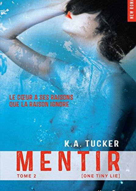 K a Tucker One Tiny Lie - Mentir (tome 2) epub gratuit