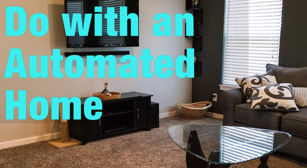 What You Can Do With An Automated Home