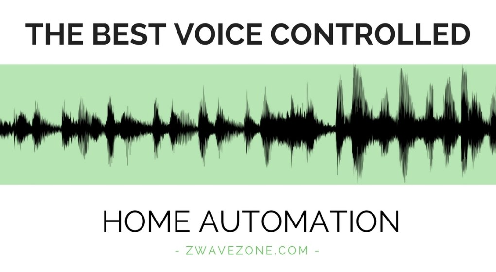 The Best Voice Controlled Home Automation