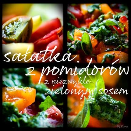 z widokiem na stol    |   sapatka z pomidorów z zielonym sosem