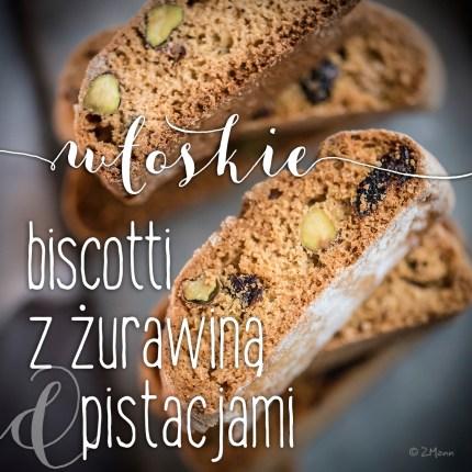 z widokiem na stół   biscotti z żurawiną i pistacjami