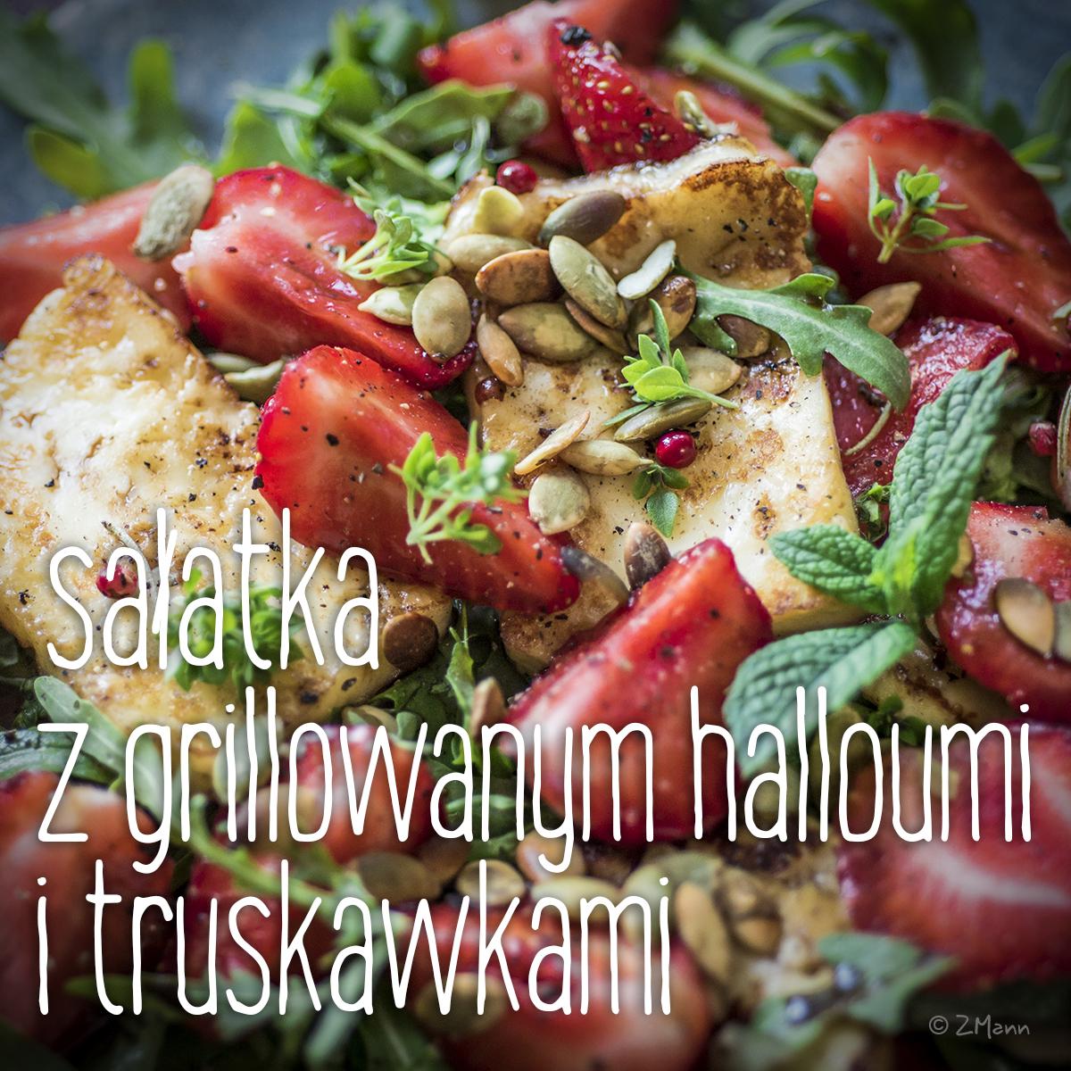 z widokiem na stół   |   sałatka z grillowanym halloumi i truskawkami