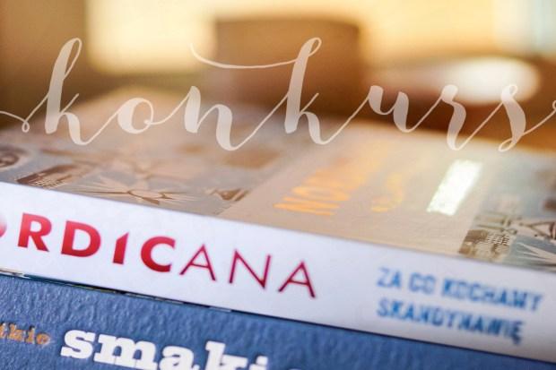 z widokiem na stół   konkurs : Nordocana . wszystke smaki Skandynawii