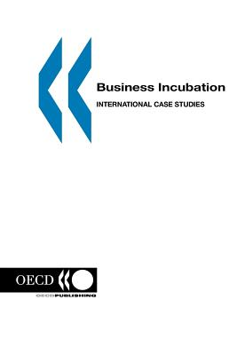 Business Incubation: International Case Studies book by
