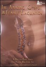 The Amazing G Spot And Female Ejaculation