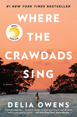 Where The Crawdads Sing By Delia Owens Alibris Uk