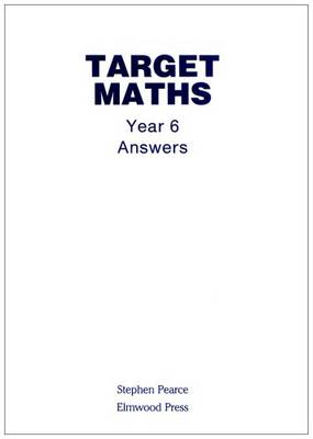 Target Maths: Year 6 Answers book by Stephen Pearce