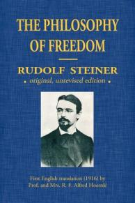 The Philosophy Of Freedom - Steiner, Rudolf, Dr.