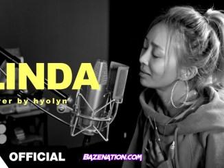 """LINDA (Feat. 윤미래)"""" – 린다G l HYOLYN(효린) Mp3 Download"""