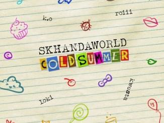 Skhandaworld – Cold Summer ft. K.O, Roiii, Kwesta & Loki Mp3 Download