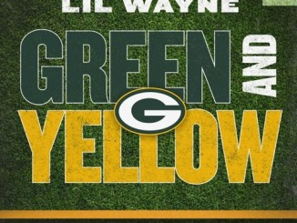 Lil Wayne - Green and Yellow (Green Bay Packers Theme Song) Mp3 Download