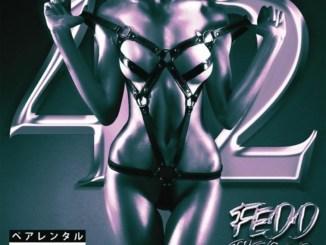 Fedd The God - 42 Mp3 Download