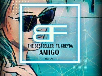 The Bestseller - Amigo (feat. Creyda) Mp3 Download
