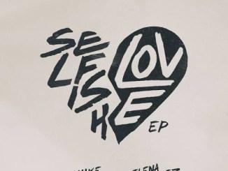 DJ Snake & Selena Gomez - Selfish Love (Acoustic Mix) Mp3 Download
