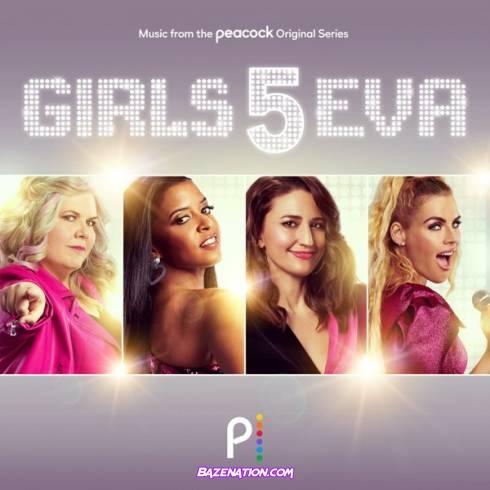 Girls5eva - Girls5eva (Music From The Peacock Original Series) Download Album Zip
