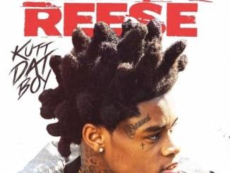 Kuttem Reese - Kutt Dat Boy Download Album Zip