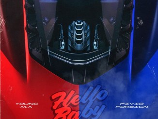 Young M.A - Hello Baby (feat. Fivio Foreign) Mp3 Download