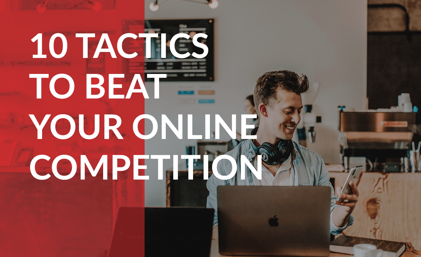 tips to beat your online business competitors