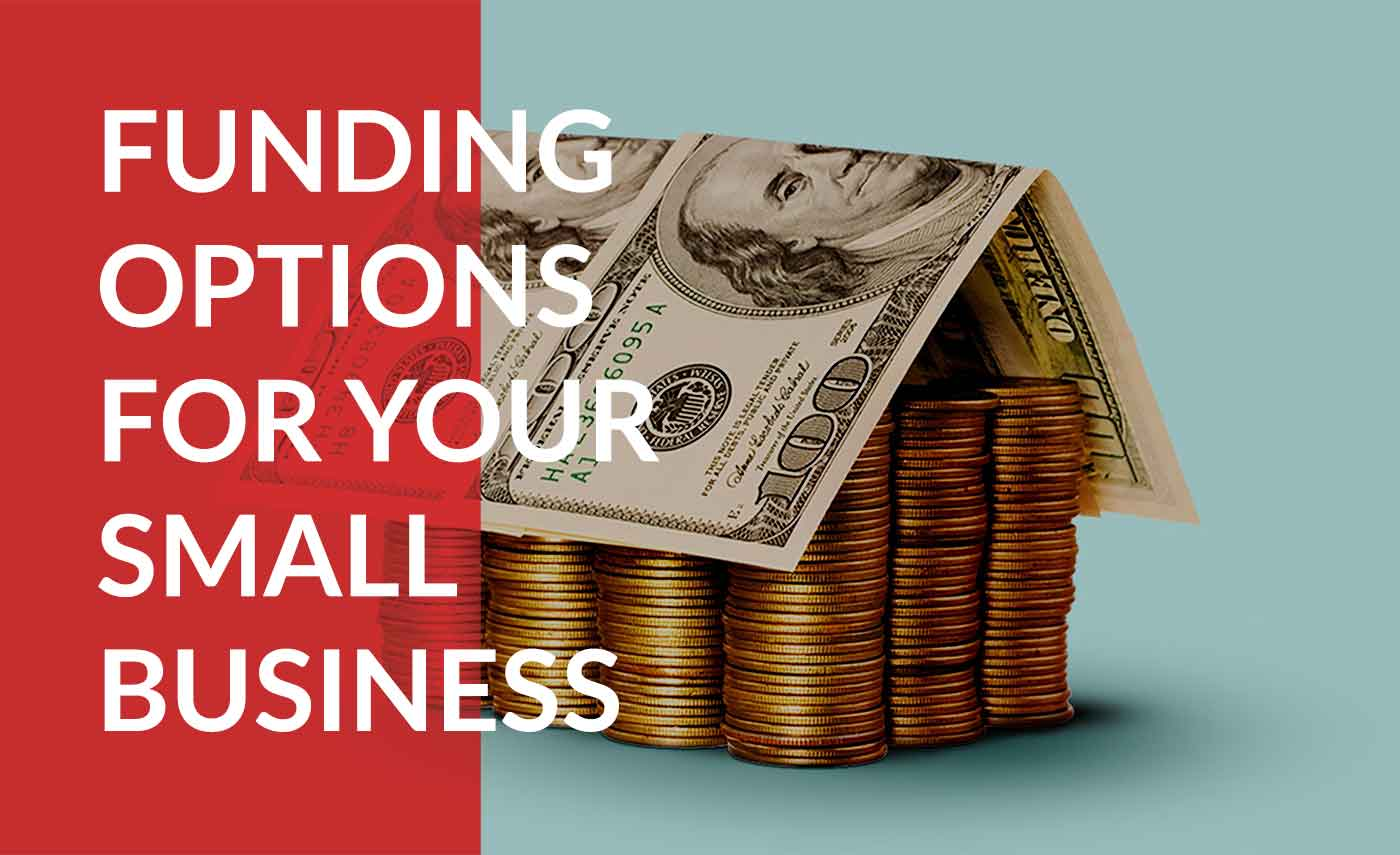 Learn about different types of funding for your small business