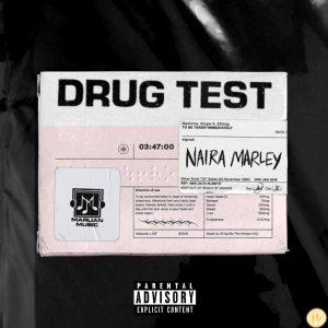 Photo of Naira Marley – Drug Test