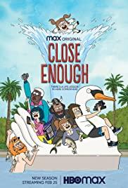 Close Enough – Season 2