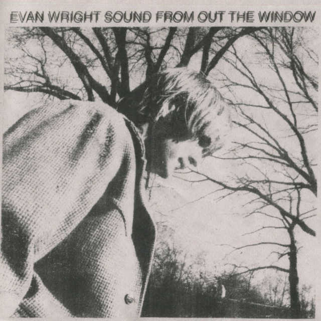Evan Wright – Sound From Out The Window (Zip File)