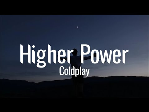 DOWNLOAD MP3: Coldplay - Higher Power