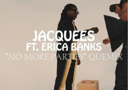 DOWNLOAD MP3: Jacquees – No More Parties Ft. Ericka Banks