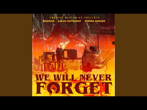 DOWNOAD MP3: Omarion - We Will Never Forget ft. Kierra Sheard & Lalah Hathaway