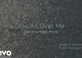 Taylor Swift - You All Over Me (From The Vault) ft. Maren Morris