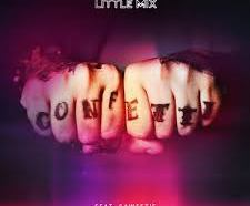 DOWNLOAD MP3: Little Mix – Confetti (feat. Saweetie)