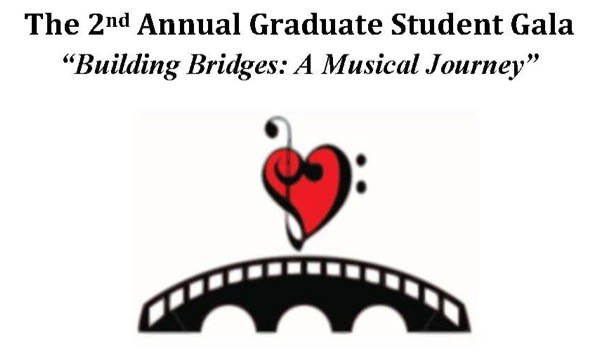 Graduate Gala to feature 'Building Bridges: A Musical