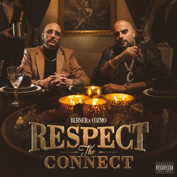 Berner & Cozmo – Respect the Connect (ZIP FILE)