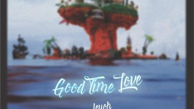 Leyoh – Good Time Love MP3 DOWNLOAD