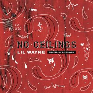 Lil Wayne – No Ceilings 3 (ZIP DOWNLOAD)