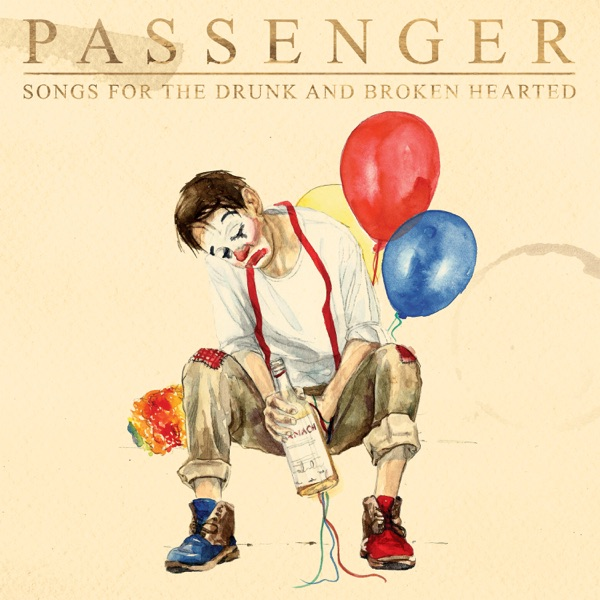 Passenger – Songs for the Drunk and Broken Hearted (Deluxe) (ZIP FILE)