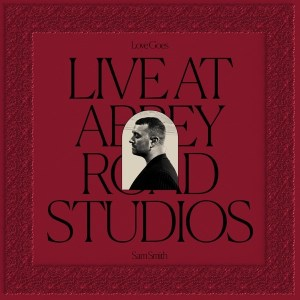 Sam Smith – Love Goes Live at Abbey Road Studios