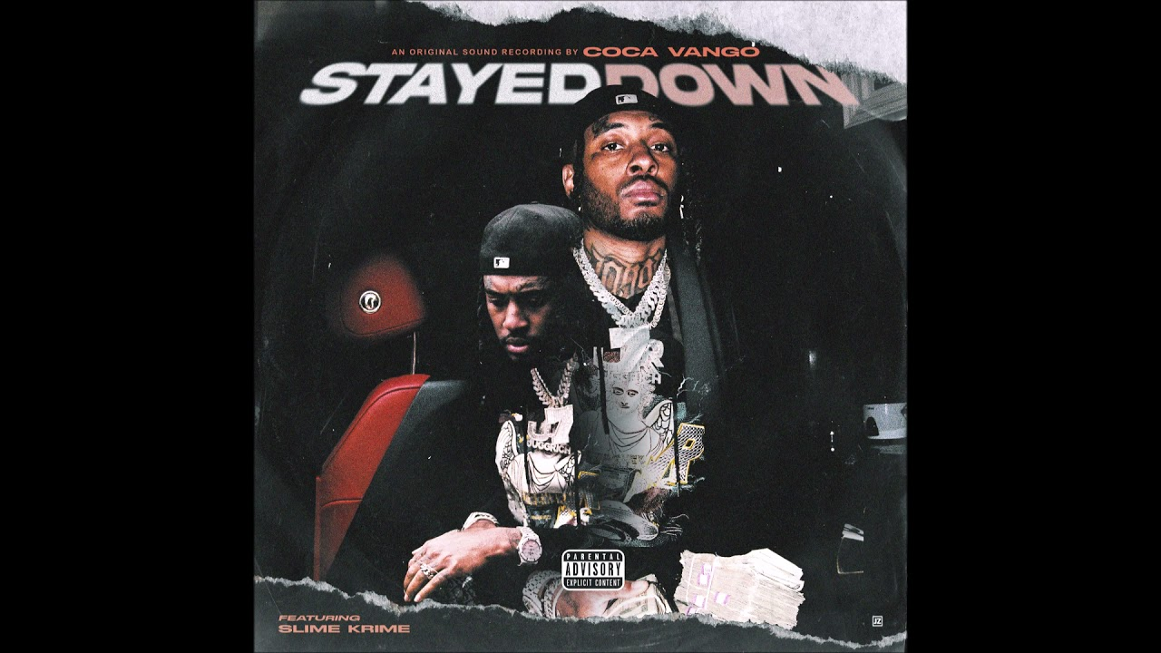 Coca Vango & Slime Krime - Stayed Down