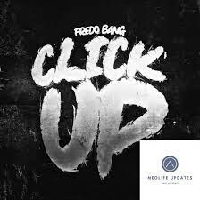 Fredo Bang - Click Up mp3 download