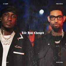 K Camp - Life Has Changed Ft. PnB Rock