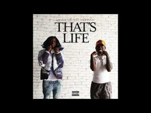 LBS Kee'vin & OMB Peezy - That's Life