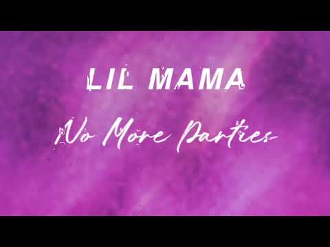 Lil Mama - No More Parties Freestyle