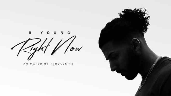 B Young - Right Now