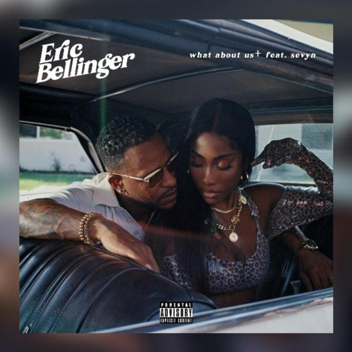 Eric Bellinger Feat. Sevyn Streeter - What About Us