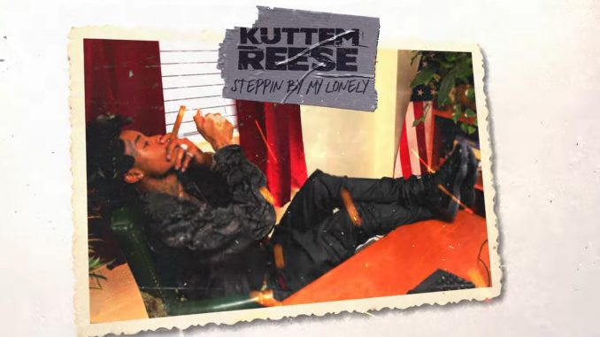 image of Kuttem Reese Stepping By My Lonely